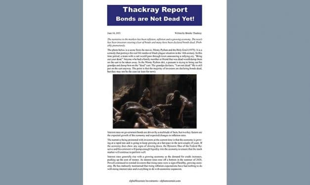 Thackray's Report- Bonds are Not Dead Yet