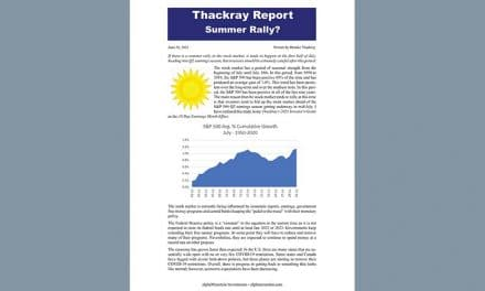 Thackray's Report- Summer Rally?