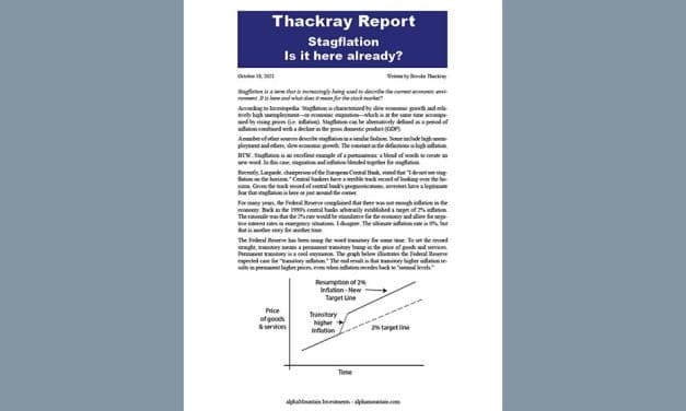 Thackray's Report- Stagflation – Is it here already?